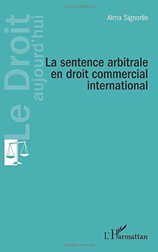 9782343017334: La sentence arbitrale en droit commercial international (French Edition)