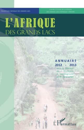 9782343017631: L'Afrique des Grands Lacs: Annuaire 2012 - 2013 (French Edition)