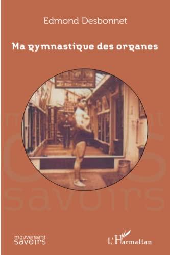 9782343018300: Ma gymnastique des organes (French Edition)