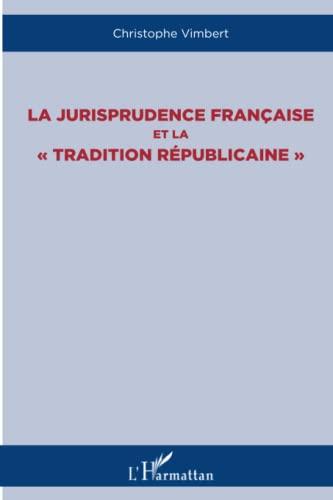 9782343019130: La jurisprudence française et la
