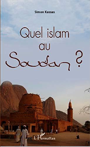 9782343019338: Quel islam au Soudan ? (French Edition)
