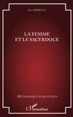 9782343019406: La femme et le sacerdoce (French Edition)