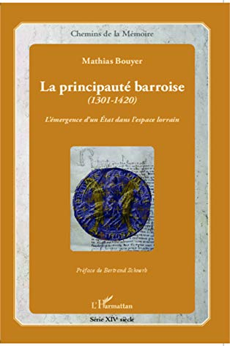 9782343019550: La principauté barroise (1301-1420)