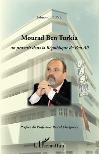 9782343023670: Mourad Ben Turkia
