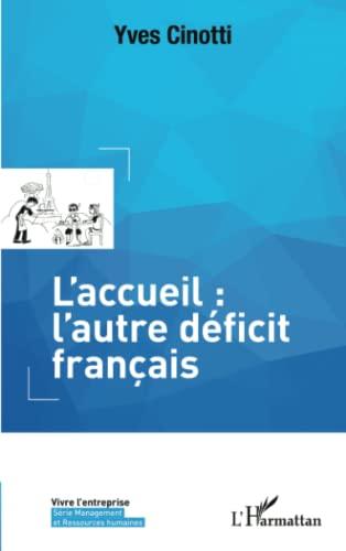 9782343024127: L'accueil: l'autre d�ficit fran�ais
