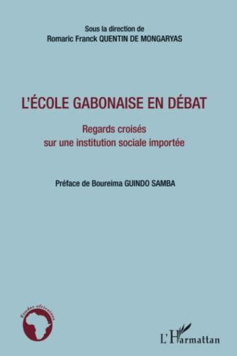 9782343025360: L'école gabonaise en débat