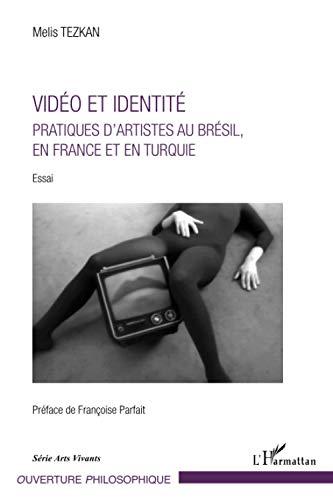 9782343025940: Vidéo et identité