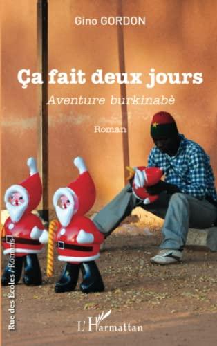 9782343026121: Ca fait deux jours: Aventure burkinabè - Roman (French Edition)