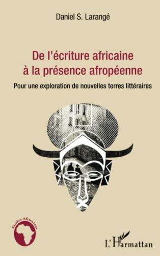 9782343027371: De l'�criture africaine � la pr�sence afrop�enne