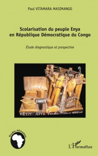 9782343027647: Scolarisation du peuple Enya en République Démocratique du Congo