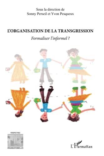 9782343028309: L'organisation de la transgression
