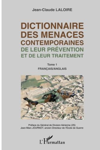 9782343029443: Dictionnaire des menaces contemporaines