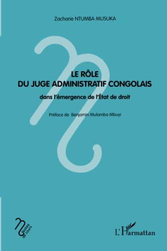 9782343029924: Le rôle du juge administratif congolais dans l'émergence de l'Etat de droit (French Edition)