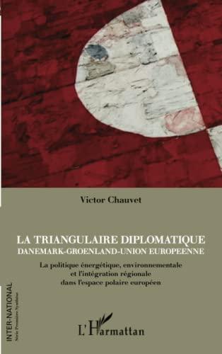 La triangulaire diplomatique: Victor Chauvet