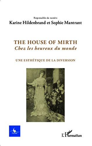 9782343031064: The house of Mirth