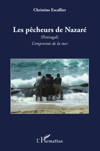 9782343031781: Les pêcheurs de Nazaré (Portugal)