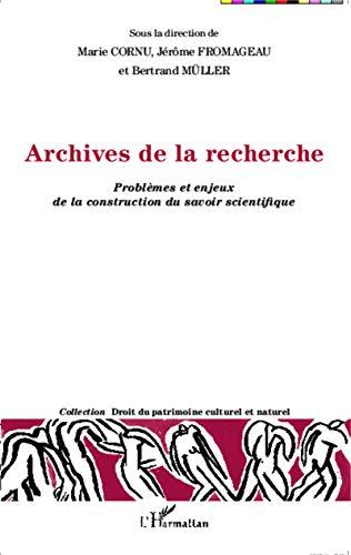9782343032474: Archives de la Recherche Problemes et Enjeux de la Construction du Savoir Scientifique