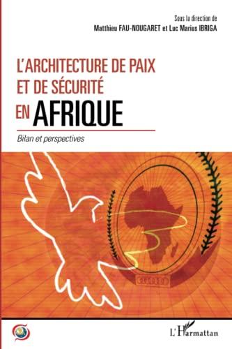 9782343032610: L'architecture de paix et de sécurité en Afrique