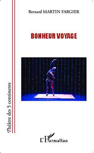9782343032948: Bonheur voyage (French Edition)