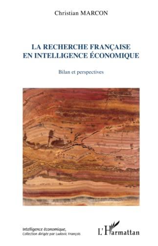 9782343033013: La recherche française en intelligence économique