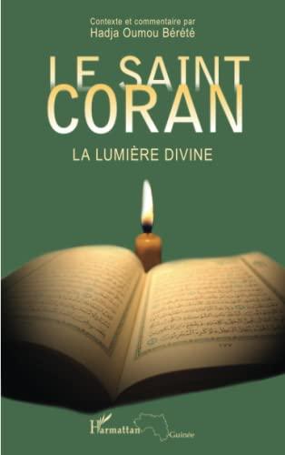 9782343033891: Le Saint Coran: La lumière divine (French Edition)