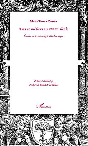 9782343033983: Arts et métiers au XVIIIè siècle
