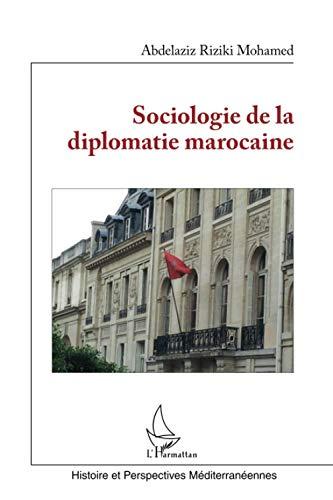 9782343034645: Sociologie de la diplomatie marocaine