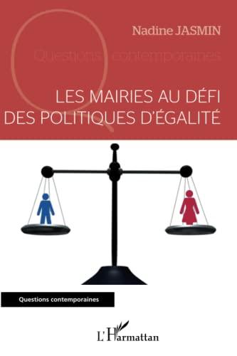 9782343034683: Les mairies au défi des politiques d'égalité