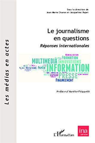 9782343034867: Le journalisme en questions