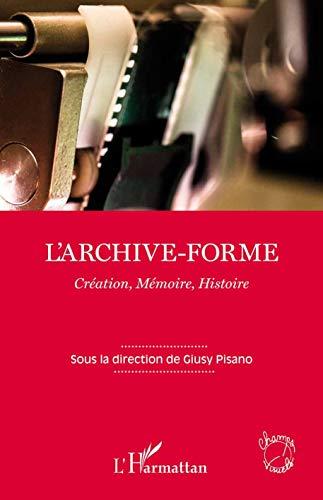 9782343035703: L'archive-forme