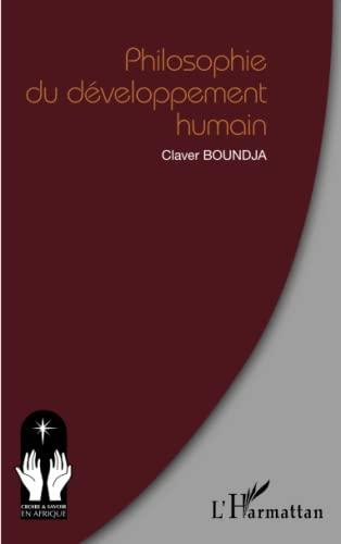 Philosophie du développement humain: Claver Boundja