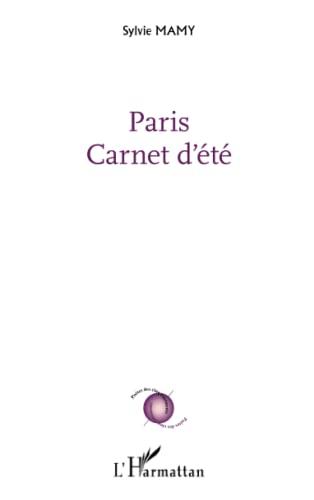 9782343037912: Paris : Carnet d'été