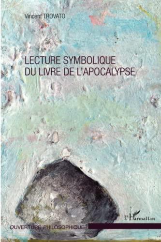 9782343038223: Lecture symbolique du livre de l'apocalypse