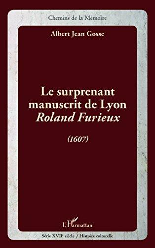 9782343038759: Le surprenant manuscrit de Lyon