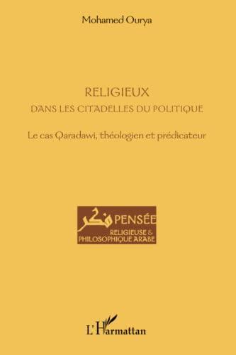 9782343039299: Religieux dans les citadelles du politique