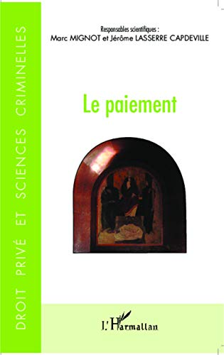 9782343039831: Le paiement (French Edition)