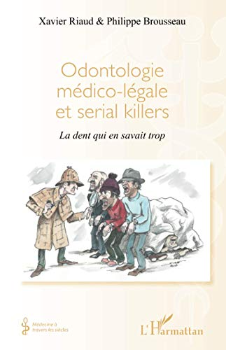 9782343042077: Odontologie médico-légale et serial killers