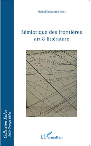 9782343042213: Sémiotique des frontières: Art et littérature (French Edition)