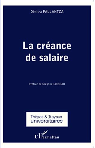 9782343042565: La créance de salaire (French Edition)