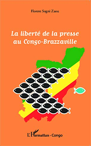 9782343042619: La liberté de la presse au Congo-Brazzaville