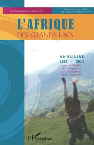9782343046136: L'Afrique des Grands Lacs: Annuaire 2013-2014 (French Edition)