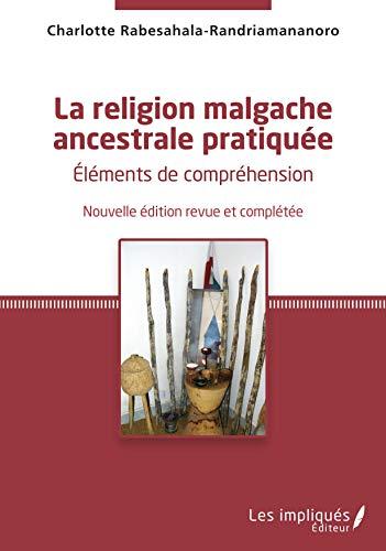 9782343046938: La religion malgache ancestrale pratiqu�e