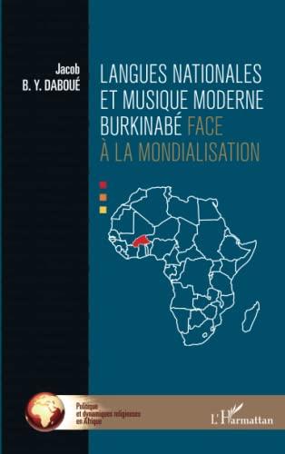 9782343047553: Langues nationales et musique moderne burkinabé face à la mondialisation (French Edition)