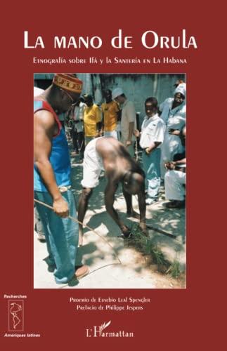 Mano De Orula Etnografia Sobre Ifa Y La Santeria En La By Konen