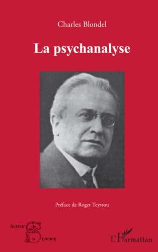 9782343048727: La psychanalyse (French Edition)