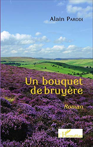 9782343048796: Un bouquet de bruy�re