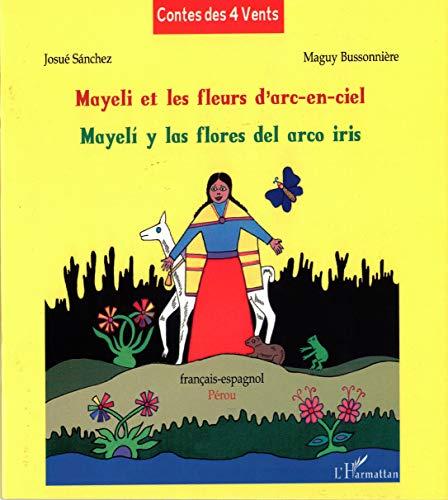 9782343048918: Mayeli et les fleurs d'arc-en-ciel