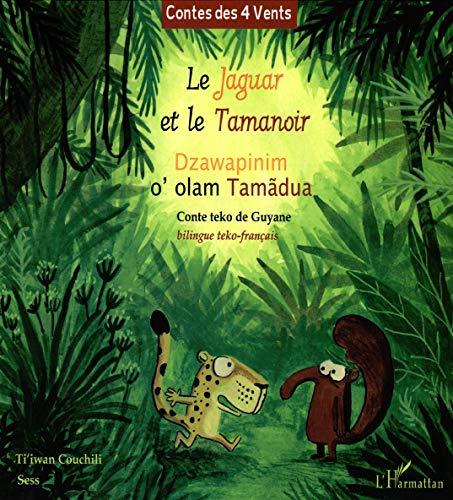 Le Jaguar et le Tamanoir: COUCHILI TI'IWAN/SESS