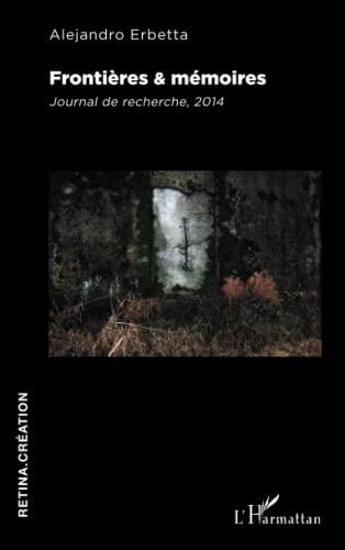9782343049472: Frontières & mémoires