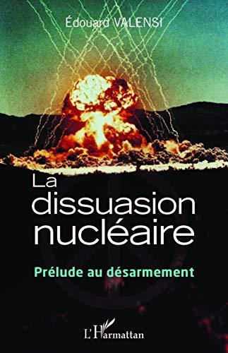 9782343049823: La dissuasion nucléaire